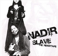 Nadir Slave