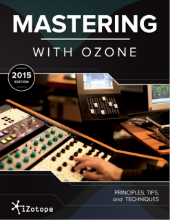 iZotope_Mastering_With_Ozone_2015